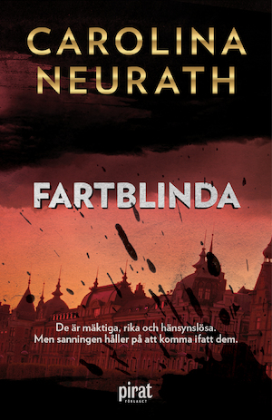 Fartblinda / Carolina Neurath