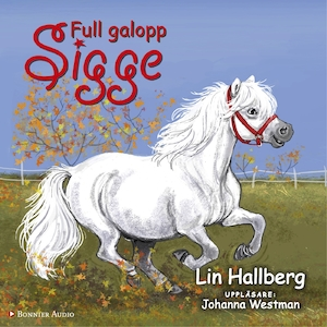 Full galopp, Sigge