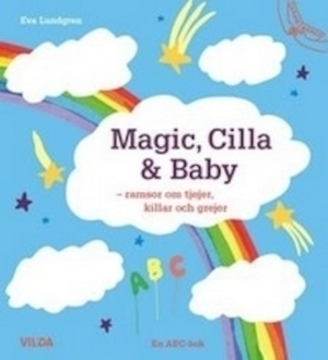Magic, Cilla & Baby