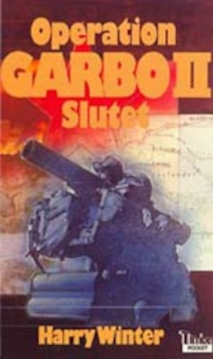 Operation Garbo: 2, Slutet