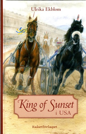 King of Sunset i USA